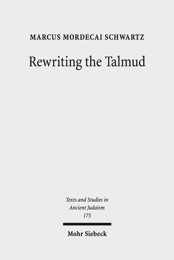 Rewriting the Talmud