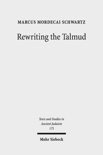 Rewriting the Talmud