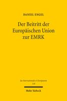 Der Beitritt der Europäischen Union zur EMRK