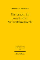 Missbrauch im Europäischen Zivilverfahrensrecht