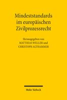 Mindeststandards im europäischen Zivilprozessrecht