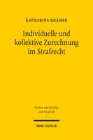 Individuelle und kollektive Zurechnung im Strafrecht