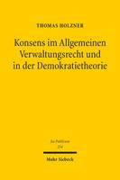 Konsens im Allgemeinen Verwaltungsrecht und in der Demokratietheorie