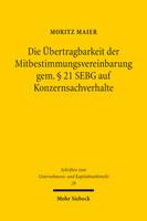 Die Übertragbarkeit der Mitbestimmungsvereinbarung gem. § 21 SEBG auf Konzernsachverhalte