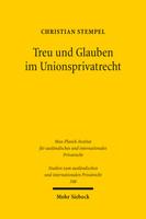 Treu und Glauben im Unionsprivatrecht