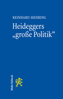 Heideggers »große Politik«