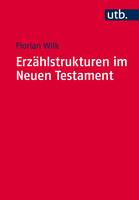 Erzählstrukturen im Neuen Testament