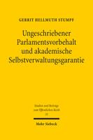Ungeschriebener Parlamentsvorbehalt und akademische Selbstverwaltungsgarantie