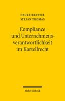 Compliance und Unternehmensverantwortlichkeit im Kartellrecht