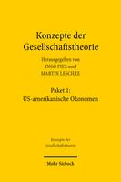 Konzepte der Gesellschaftstheorie: US-amerikanische Ökonomen