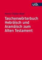 Taschenwörterbuch Hebräisch und Aramäisch zum Alten Testament