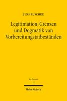 Legitimation, Grenzen und Dogmatik von Vorbereitungstatbeständen