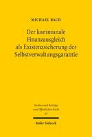 Der kommunale Finanzausgleich als Existenzsicherung der Selbstverwaltungsgarantie