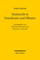 Staatsrecht in Demokratie und Diktatur