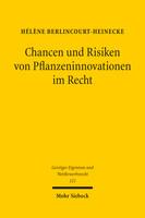 Chancen und Risiken von Pflanzeninnovationen im Recht