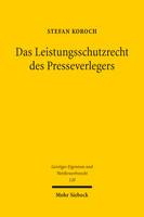 Das Leistungsschutzrecht des Presseverlegers
