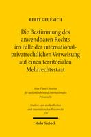 Die Bestimmung des anwendbaren Rechts im Falle der internationalprivatrechtlichen Verweisung auf einen territorialen Mehrrechtsstaat
