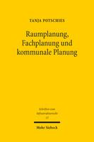 Raumplanung, Fachplanung und kommunale Planung