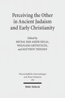 Perceiving the Other in Ancient Judaism and Early Christianity