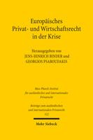 Europäisches Privat- und Wirtschaftsrecht in der Krise