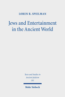 Jews and Entertainment in the Ancient World