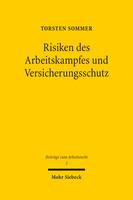 Risiken des Arbeitskampfes und Versicherungsschutz