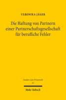 Die Haftung von Partnern einer Partnerschaftsgesellschaft für berufliche Fehler