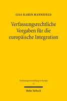Verfassungsrechtliche Vorgaben für die europäische Integration
