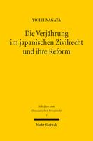 Die Verjährung im japanischen Zivilrecht und ihre Reform