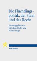 Die Flüchtlingspolitik, der Staat und das Recht
