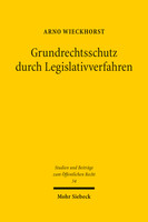 Grundrechtsschutz durch Legislativverfahren