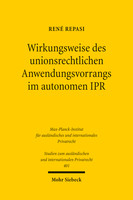 Wirkungsweise des unionsrechtlichen Anwendungsvorrangs im autonomen IPR