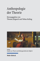 Anthropologie der Theorie