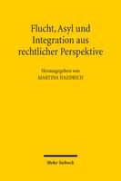Flucht, Asyl und Integration aus rechtlicher Perspektive