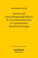 Grenzen und Entwicklungsmöglichkeiten des Souveränitätsprinzips in transnationalen Handelsbeziehungen