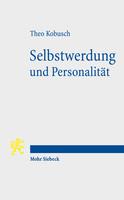 Selbstwerdung und Personalität