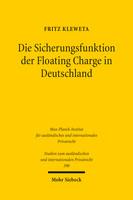 Die Sicherungsfunktion der Floating Charge in Deutschland