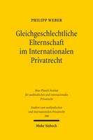 Gleichgeschlechtliche Elternschaft im Internationalen Privatrecht