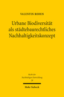 Urbane Biodiversität als städtebaurechtliches Nachhaltigkeitskonzept