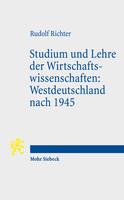 Studium und Lehre der Wirtschaftswissenschaften: Westdeutschland nach 1945