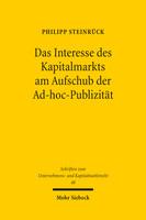 Das Interesse des Kapitalmarkts am Aufschub der Ad-hoc-Publizität