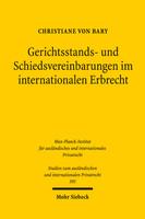 Gerichtsstands- und Schiedsvereinbarungen im internationalen Erbrecht