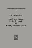Musik und Gesang in der Theologie der frühen jüdischen Literatur
