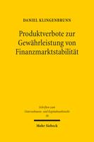 Produktverbote zur Gewährleistung von Finanzmarktstabilität