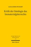 Kritik der Ontologie des Immaterialgüterrechts