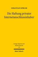 Die Haftung privater Internetanschlussinhaber