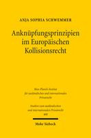 Anknüpfungsprinzipien im Europäischen Kollisionsrecht