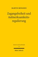Zugangsfreiheit und Aufmerksamkeitsregulierung