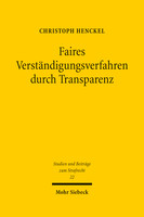 Faires Verständigungsverfahren durch Transparenz