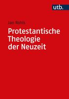 Protestantische Theologie der Neuzeit